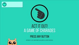 ACT IT OUT! A Game of Charades Gets A Live Show Mode