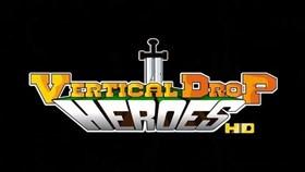 New Screens for Vertical Drop Heroes